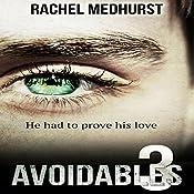 Avoidables 3 | Rachel Medhurst