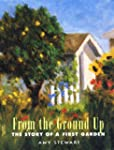 From the Ground Up: The Story of a Fi...