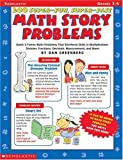 200 Super-Fun, Super-Fast Math Story Problems Math Story Problems: Quick & Funny Math Problems That Reinforce Skills in Multiplication, Division, Fractions, Decimals, Measurement, and More, Grades 3-6 (0590378945) by Greenberg, Dan
