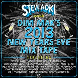 Steve Aoki Presents Dim Maks 2013 New Years Eve Mix Tape