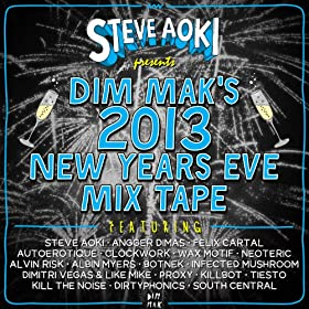 Steve Aoki Presents Dim Mak's 2013 New Years Eve Mix Tape
