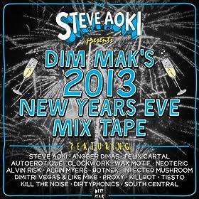 Steve Aoki Presents Dim Mak's 2013 New Years Eve Mix Tape