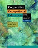 img - for Cooperative Occupational Education (6th Edition) book / textbook / text book