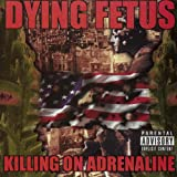 Killing On Adrenaline [Explicit]