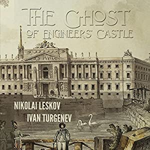 The Ghost of the Engineers' Castle Audiobook
