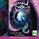 Mermaid Curse: The Silver Dolphin Audiobook by Louise Cooper Narrated by Jilly Bond