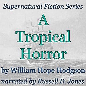 A Tropical Horror Audiobook