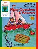 img - for Gifted and Talented More Questions and Answers: For Ages 4-6 (Gifted & Talented) book / textbook / text book