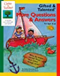 GIFTED & TALENTED: MORE Q & A AGES 4-6