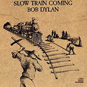 "Cover of ""Slow Train Coming"""