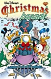 Walt Disney's Christmas Parade #2 (Walt Disney's Parade) (v. 2) (0911903585) by Barks, Carl