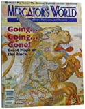 img - for Mercator's World: The Magazine of Maps, Exploration, and Discovery, Volume 4, Number 5 (September/October 1999). Going...Going...Gone! Great Maps on the Block book / textbook / text book