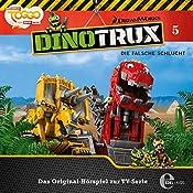 Die falsche Schlucht (Dinotrux 5)   Thomas Karallus