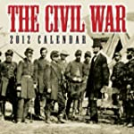 The Civil War: 2012 Day-to-Day Calendar