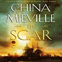The Scar: New Crobuzon, Book 2 (       UNABRIDGED) by China Mieville Narrated by Gildart Jackson