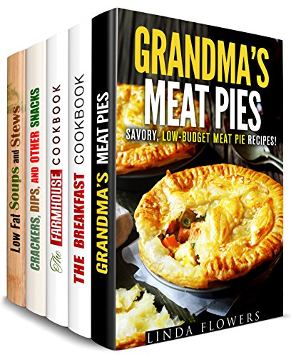 Farmhouse Favorites Box Set (5 in 1): Grandma's Meat Pies, Breakfast, Snack, Soup and Stew Recipes for Comfort Meals (Comfort Food Delights) by Linda Flowers, Mildred Hopkins, Theresa Powell, NIcole Moran, Sheila Hope