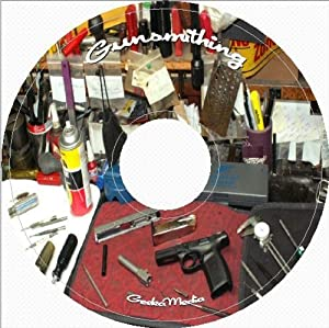 Learn Gunsmithing At Home: 151 Video Tutorials and 750 Guides and Manuals on Disc
