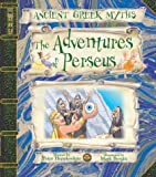 The Adventures of Perseus (Ancient Greek Myths)