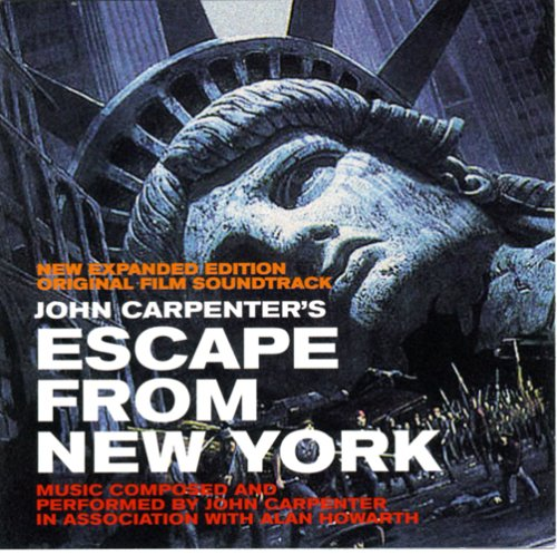 Escape from New York: New Expanded Edition [Original Film Soundtrack] by Alan Howarth and John Carpenter