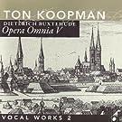 Opera Omnia V - Buxtehude: Vocal Works II
