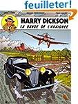 Harry Dickson, tome 1 : La bande de l...