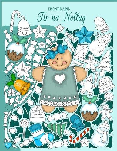 Tir na Nollag: a beautiful christmas coloring book