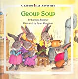 img - for Group Soup (Carrotville Book 1) book / textbook / text book