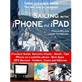 Sailing with iPhone and iPad (Smartphones and Tablets on board Book 1