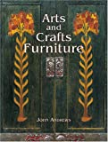 echange, troc John Andrews - Arts and Crafts Furniture