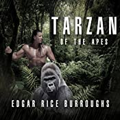 Tarzan of the Apes | Edgar Rice Burroughs