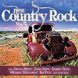 echange, troc Delta Moon, Zona Jones, Debbie Nunn, Michael Holloway, et beaucoup d'autres - Various New Country Rock Vol.5