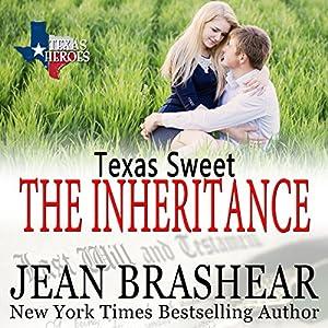Texas Sweet: The Inheritance Audiobook