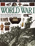 World War I (Eyewitness Guides) (0751330841) by Adams, Simon
