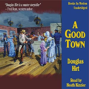 A Good Town Audiobook