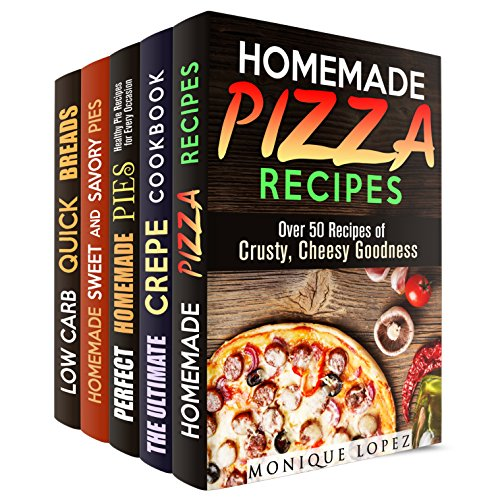 Favorite Pastries Box Set (5 in 1): Best Pizza, Crepe, Homemade Pies and Breads Recipes for You to Try (Homemade Pies & Quick Breads) by Monique Lopez, Jessie Fuller, Megan Beck, Martha Olsen, Sherry Morgan