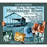 Mississippi Blues: Rare Cuts 1926-41