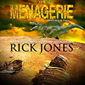 The Menagerie: Eden Saga Book 2 | Rick Jones