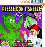 Children books:Please Don't Sneeze:Ad...