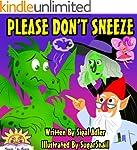 "Children's book:""PLEASE DON'T SNEEZE""..."