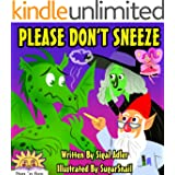 "Children's book:""PLEASE DON'T SNEEZE"": Bedtime story-Teaches values-beginner readers-Funny Humor-Rhymes-read along-preschool picture book-series-Animal ... learning bedtime fiction book for kids 1)"