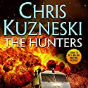 The Hunters Audiobook by Chris Kuzneski Narrated by Andy Caploe