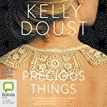 Precious Things | Kelly Doust