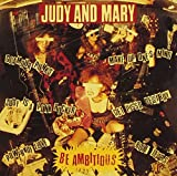 1992 JUDY AND MARY-BE AMBITIOUS+It's A Gaudy It's A Gross-
