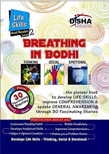 Breathing in Bodhi - the General Awareness/ Comprehension book - Life Skills/ Level 2 for the avid readers (Ages 11-13)