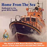 Band of HM Royal Marines Plymouth Home from the Sea: Dedicated to the Great Rnli Family