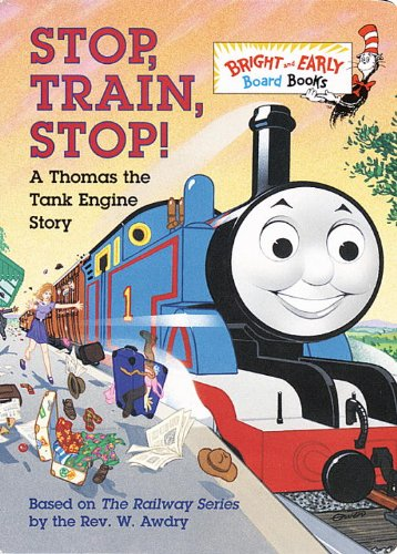 Stop, Train, Stop! A Thomas the Tank Engine Story (Thomas The Train Board Books compare prices)