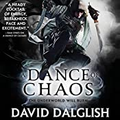 A Dance of Chaos: Shadowdance, Book 6 | David Dalglish