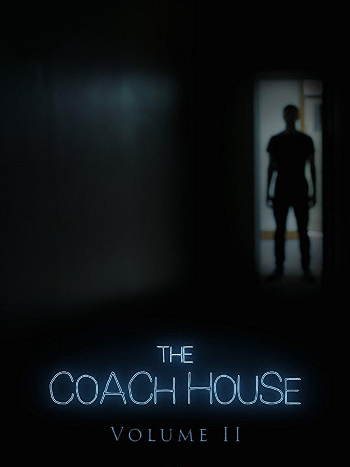 The Coach House: Vol.II