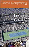 Tennis Trading On Betfair: The Comple...