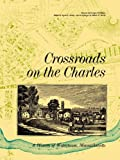 img - for Crossroads on the Charles book / textbook / text book